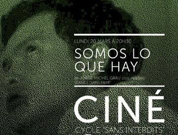 CinéCampus #6 : Somos lo que hay : lundi 20 mars