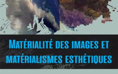 Journée d'étude « Matérialité des images et matérialismes esthétiques », 2-3 octobre 2017