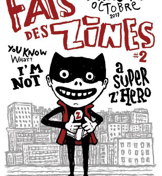 Festival FAIS DES ZINES #2 – I'm not a super z'hero