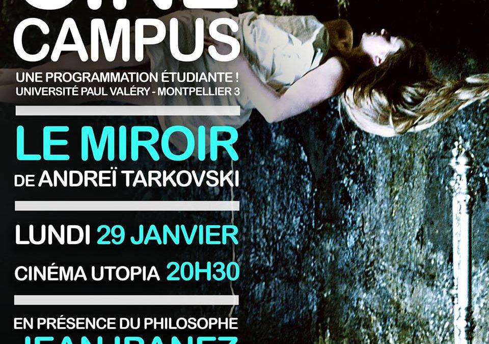 Ciné Campus # 3 : « Le Miroir » d'Andreï Tarkovski, lundi 29 janvier