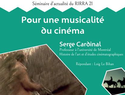 """Conférence de Serge Cardinal : """"Pour une musicalité du cinéma"""", mardi 27 novembre"""