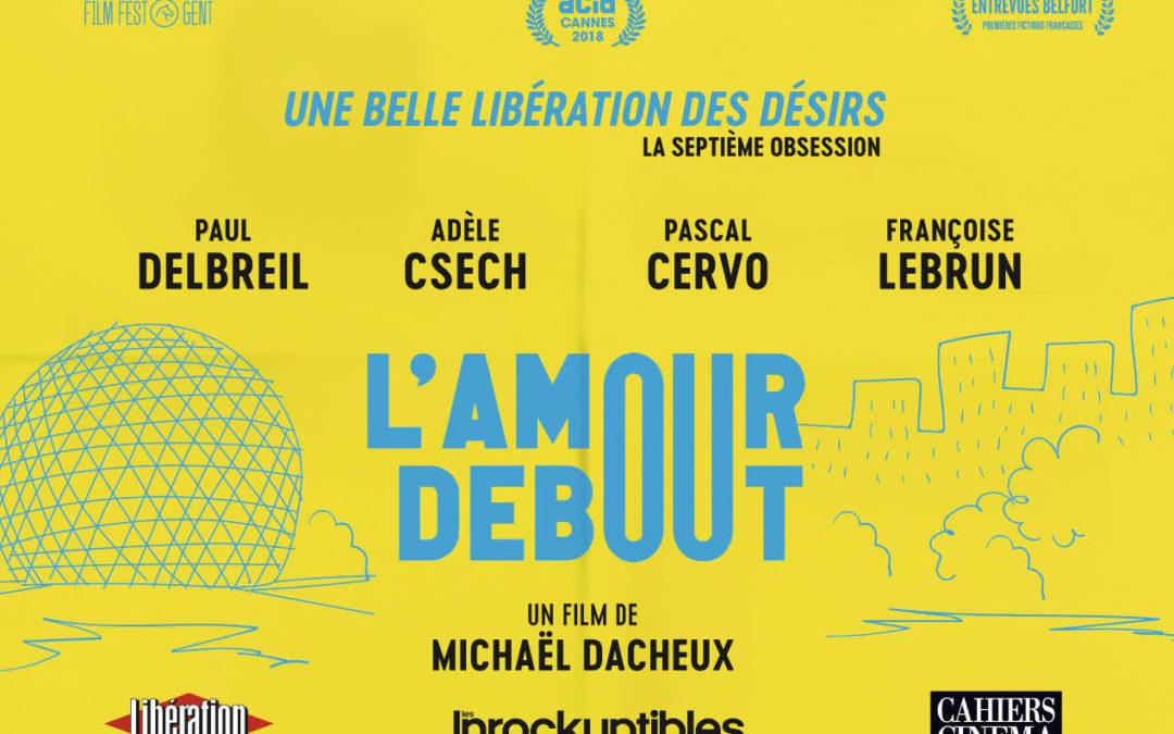 Projection : L'amour debout (Michaël Dacheux, 2019) / Mercredi 6 février