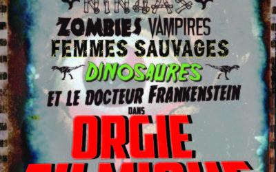 Orgie Filmique – du 26 au 28 Mars