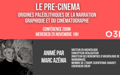 La Préhistoire du cinéma : (visio-)Conférence de l'archéologue Marc Azéma, mercredi 25 novembre 18h