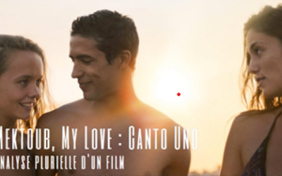 Mektoub My Love, analyse plurielle des Master 2 Cinéma