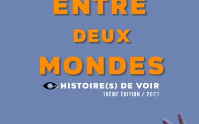 PROGRAMME FESTIVAL «Histoire(s) de Voir » 10eme édition – 20/04 au 23/04