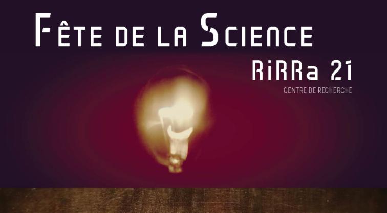 Fête de la science, 6 octobre, 9h30-17h au laboratoire RiRRa21